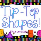 Tip Top Shapes {A Shape Unit}