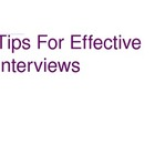 Tips For Effective Interviews - Journalism, Newspaper, Research