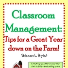 Tips for a Great Year down on the Farm! (Classroom Management)