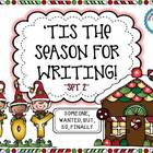Tis The Season For Writing - Set 2 - {Someone, Wanted, But