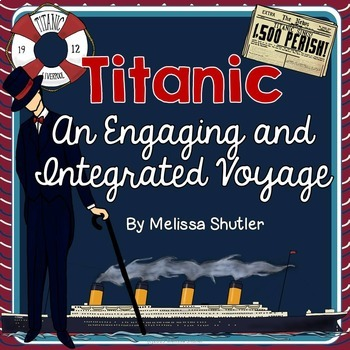 http://www.teacherspayteachers.com/Product/Titanic-An-Engaging-and-Integrated-Voyage-for-Grades-3-5-1164119