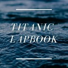 Titanic Lapbook