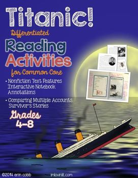 http://www.teacherspayteachers.com/Product/Titanic-NO-PREP-Nonfiction-Text-Features-Comparing-Multiple-Accounts-4-8-1179222?utm_source=FB&utm_medium=MilestoneFlash&utm_campaign=LovinLit