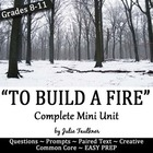 To Build a Fire - Setting Creates Conflict Teaching Pack {