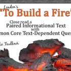 To Build a Fire with Paired Informational Text Article Les