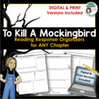 &quot;To Kill A Mockingbird&quot; Chapter Response Graphic Organizers