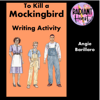 To Kill a Mockingbird 3 page Writing Activities