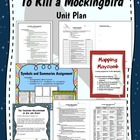 To Kill a Mockingbird - Entire Unit
