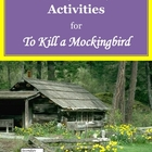 To Kill a Mockingbird Literary Analysis Activities