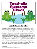 Toad-Ally Awesome Words: Sight Word Book or Personal Dicti