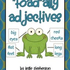 """Toad""ally Adjectives"