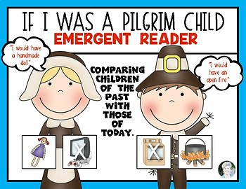 Today and The Past {What if I Was a Pilgrim Child?} Kindergarten Social Studies