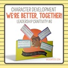 Together Is Better {7 Habits Craftivity #6}