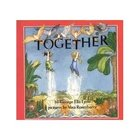 &quot;Together&quot; by Geroge Lyon Guided Reading Set of 5