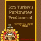 Tom Turkey Perimeter Predicament