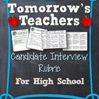 Tomorrow's Teachers: Candidate Interview Rubric For High School