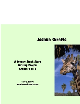 Tongue Stuck Story Writing Project Grades 2 to 4