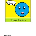 Tongue Twisters -- practicing fluency and accuracy
