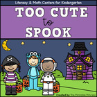 Too Cute to Spook {Halloween Literacy & Math Centers for K