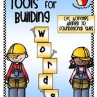 Tools For Building Words: CVC Activities