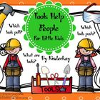 Tools Help People  For Little Kids