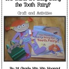 Tooth Fairy...Story, Craft and Activities!