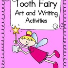 Tooth fairy Art and Writing Activites