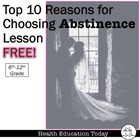 Top 10 Reasons for Choosing Abstinence: FREE Handout and L
