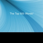 Top 500 HIgh-Frequency Words (Plus A Couple More)