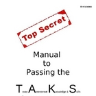 Top Secret Guide to Passing the Texas Assessment (TAKS) Test