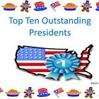 Top Ten Outstanding Presidents: A Complete Unit for Presid