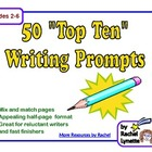 Top Ten Writing Prompts: 50 Fun Mix & Match Pages!