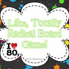Totally Radical I Heart the 80's Board Game {Editable Ques
