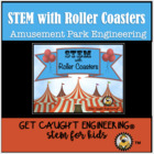 Whiz! Zip! Zoom!:Roller Coaster Engineering  - A STEM Inve