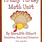Totally Turkey Mini Math Unit....Updated!