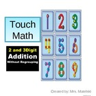 Touch Math: 2 and 3 digit addition WITHOUT regrouping