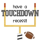 Touchdown Recess!