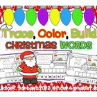 Trace, Color, Build Christmas Words