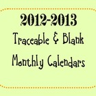 Traceable Monthly Calendars August-June 2012-2013