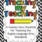 Tracking My Teaching...A Common Core Checklist for the ELA
