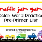 Traffic Jam Dolch Word Game Pre-Primer