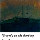 &quot;Tragedy on the Barbary Coast, A Readers Theatre Script&quot; [