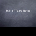 Trail of Tears Notes Lesson Plan PowerPoint