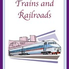 Trains and Railroads Thematic Unit
