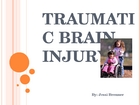 Tramatic Brain Injurt