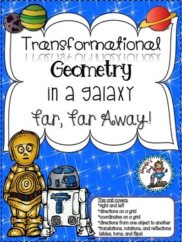 Transformational Geometry In A Galaxy Far, Far Away!