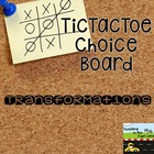 Transformations TicTacToe Extension Activities