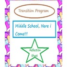 Transition Program--Reflection Sheet Middle School, Here i