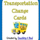 Transportation Change Cards