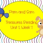 Treasures Reading Resources Unit 1, Week 1 (Pam and Sam)
